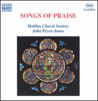 Songs of Praise - Darius Battiwalla (organ); Halifax Choral Society (choir, chorus); John Pryce-Jones (conductor)