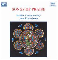 Songs of Praise - Darius Battiwalla (organ); Halifax Choral Society (choir, chorus); John Pryce-Jones (conductor)