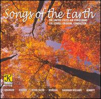Songs of the Earth - United States Air Force Band; Lowell E. Graham (conductor)