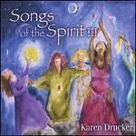 Songs of the Spirit, Vol. 3