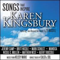 Songs That Inspire: Karen Kingsbury - Various Artists