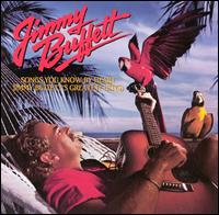 Songs You Know By Heart: Jimmy Buffett's Greatest Hit(s) [1994] - Jimmy Buffett