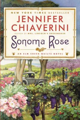 Sonoma Rose - Chiaverini, Jennifer