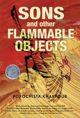 Sons and Other Flammable Objects - Khakpour, Porochista