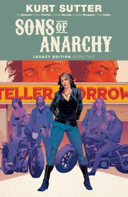Sons of Anarchy Legacy Edition Book Two - Sutter, Kurt (Creator), and Brisson, Ed, and Ferrier, Ryan
