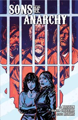 Sons of Anarchy Vol. 2 - Brisson, Ed, and Sutter, Kurt (Creator)