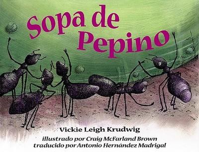 Sopa de Pepino - Krudwig, Vickie Leigh
