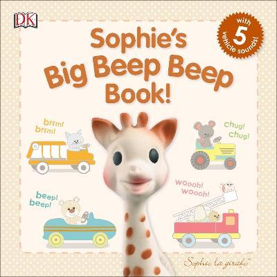Sophie's Big Beep Beep Book! - DK