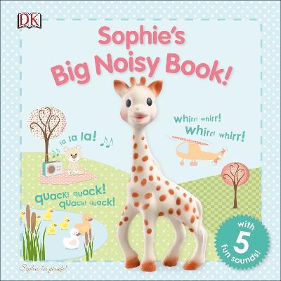 Sophie's Big Noisy Book! - DK