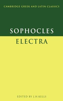 Sophocles: Electra - Kells, J H