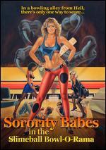 Sorority Babes in the Slimeball Bowl-O-Rama - David DeCoteau