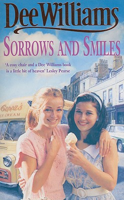 Sorrows and Smiles - Williams, Dee