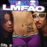 Sorry for Party Rocking [Clean] [Deluxe Edition]