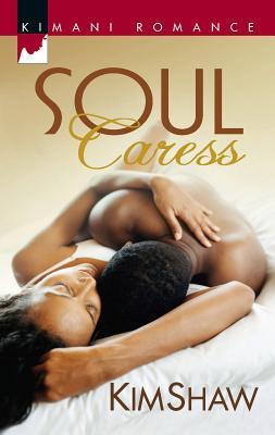 Soul Caress - Shaw, Kim