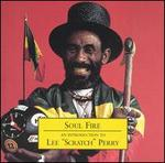 "Soul Fire: An Introduction to Lee ""Scratch"" Perry"