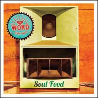 Soul Food - The Word