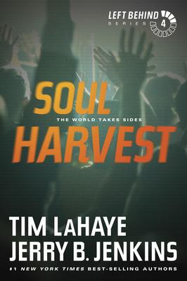 Soul Harvest: The World Takes Sides - LaHaye, Tim, Dr.