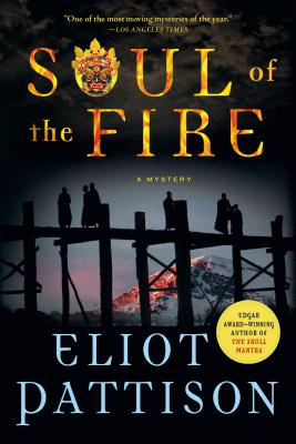Soul of the Fire: A Mystery - Pattison, Eliot