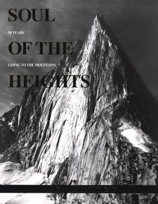 Soul of the Heights: 50 Years Going to the Mountains - Cooper, Ed