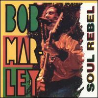 Soul Rebel, Vol. 2 [BCI] - Bob Marley