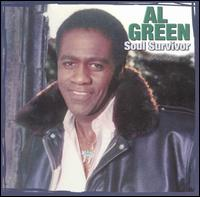 Soul Survivor - Al Green