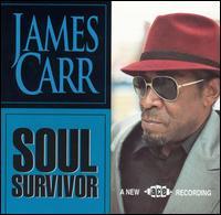 Soul Survivor - James Carr