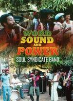 Soul Syndicate Band: Word, Sound and Power - Jeremiah Stein