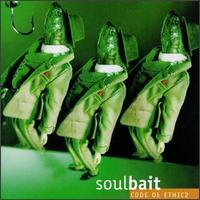 Soulbait - Code of Ethics