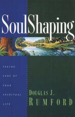 Soulshaping - Rumford, Douglas J