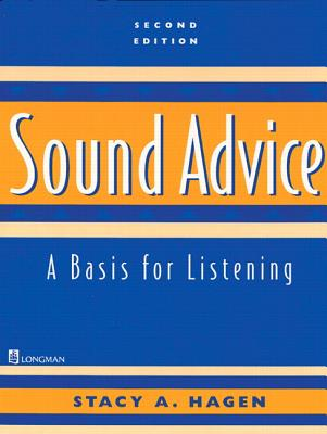 Sound Advice: A Basis for Listening - Hagen, Stacy A