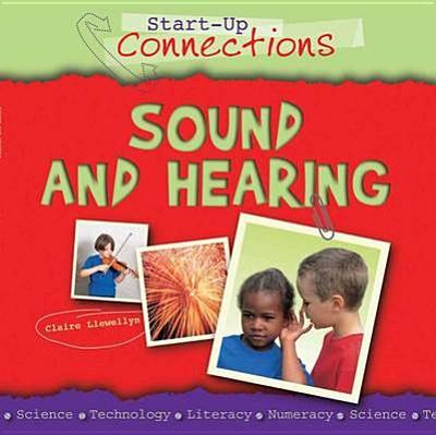Sound and Hearing - Llewellyn, Claire