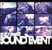 Sound Event - Rob Swift