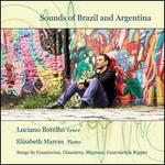 Sounds of Brazil and Argentina: Songs by Gustavino, Ginastera, Mignone, Guarnieri & Ripper