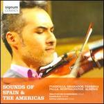 Sounds of Spain & The Americas