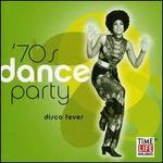Sounds of the Seventies: Dance Party - Disco Fever
