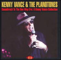 Soundtrack to the Doo Wop Era: A Kenny Vance Collection - Kenny Vance & the Planotones