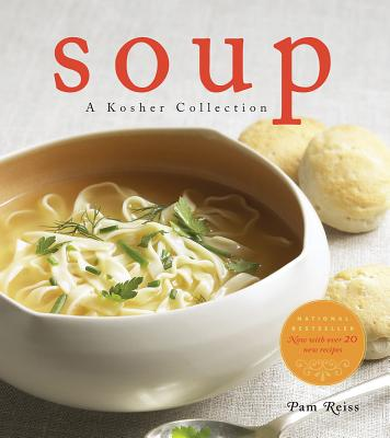 Soup: A Kosher Collection - Reiss, Pam