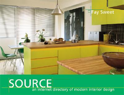 Source: An Internet Directory of Modern Interior Design - Sweet, Fay