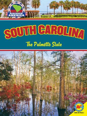 South Carolina: The Palmetto State - Parker, Janice