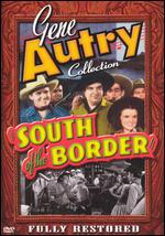 South of the Border [Uncut] - George Sherman