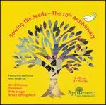 Sowing The Seeds: The Tenth Anniversary - Various Artists
