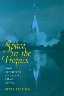 Space in the Tropics - Redfield, Peter