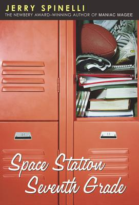 Space Station Seventh Grade - Spinelli, Jerry