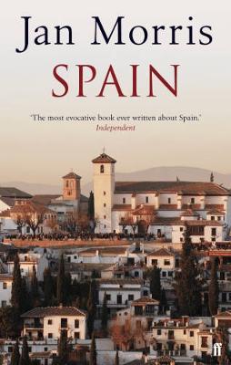 Spain. Jan Morris - Morris, Jan, Professor