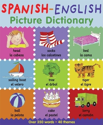 Spanish-English Picture Dictionary - Bruzzone, Catherine, and Millar, Louise