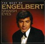 Spanish Eyes: The Best of Engelbert Humperdinck