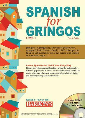 Spanish for Gringos, Level 1 - Harvey, William C