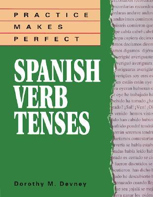 Spanish Verbs Tenses - Richmond, Dorothy Devney, and Devney, Dorothy M