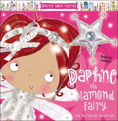 Sparkle Town Fairies Daphne the Diamond Fairy - Thomas Nelson