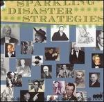 Sparkling Disaster Strategies